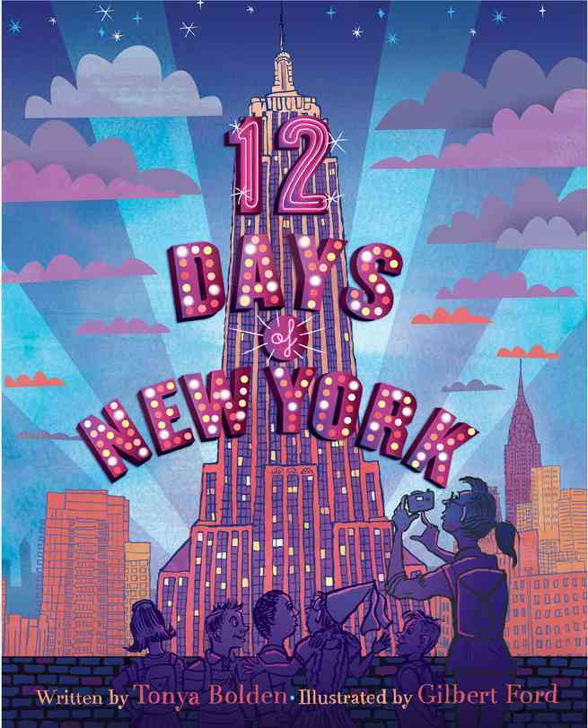 12 Days of New York By Bolden, Tonya/ Ford, Gilbert (ILT)